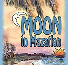 Moon In Mazatlan: C. L. Kraemer