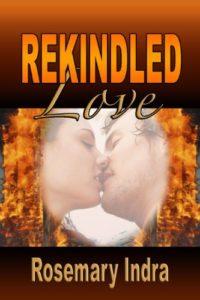 #Rekindled Love #contemporary #romance #firefighters