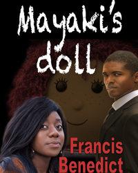 Mayaki's Doll: Francis Benedict