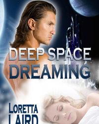 Deep Space Dreaming: Loretta Laird