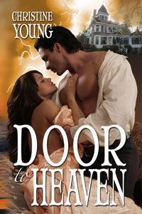 #Door to Heaven #historical #romance #alphamales #adventure #suspense