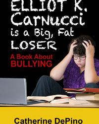 Elliot K. Carnucci: Big Fat Loser