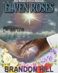 Elven Roses: Brandon Hill