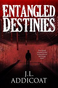 #Entangled Destinies #paranormal #horror #suspense #adventure
