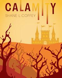 Calamity: Shane L. Coffey
