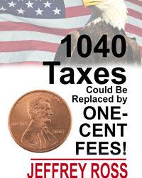 #1040TaxesCouldBeReplacedByOne-CentFees